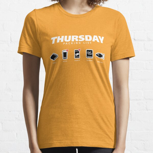 THURSDAY - The Hitchhiker's Guide to the Galaxy Packing List Essential T-Shirt