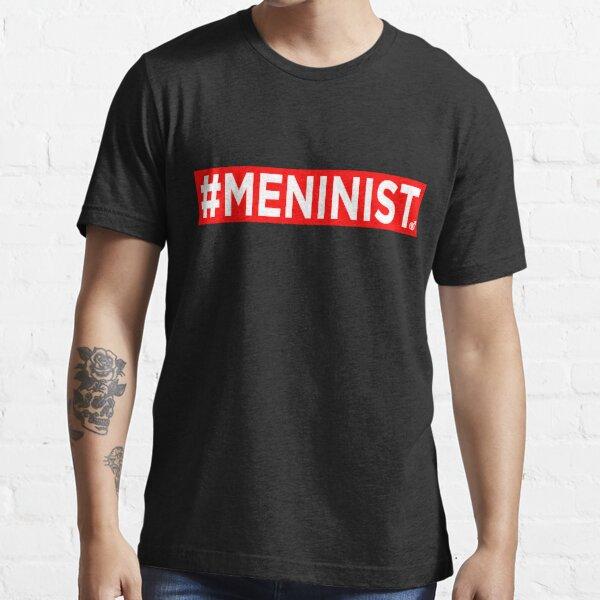#MENINIST Essential T-Shirt