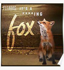 Fleabag: It's a F'ing Fox!  Poster