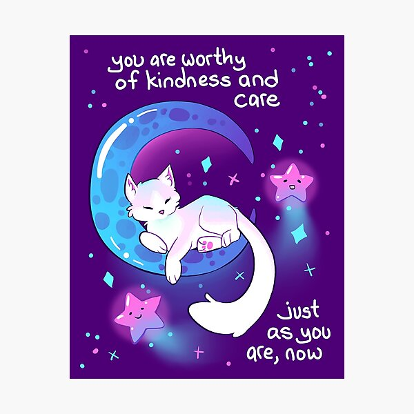 """You Are Worthy of Kindness and Care"" Space Kitty Photographic Print"