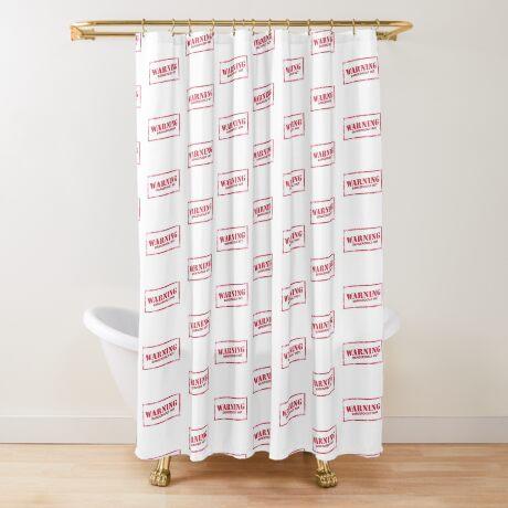 Warning: Dangerously Hot Shower Curtain