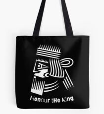 Honor The King  Tote Bag