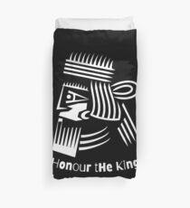 Honor The King  Duvet Cover