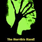 """""""The Horrible Hand!"""" Promo  by Retroman76"""
