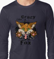 Crazy Like a Fox! Long Sleeve T-Shirt