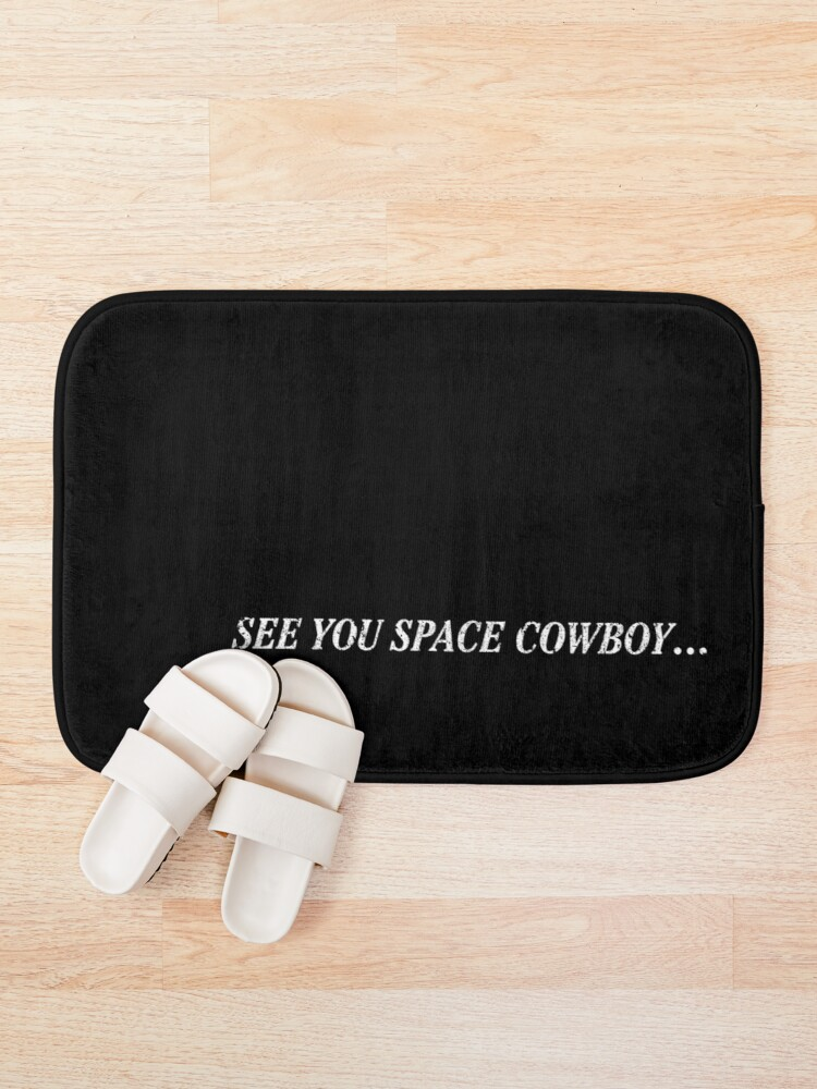 Alternate view of See You Space Cowboy (Variant) Bath Mat