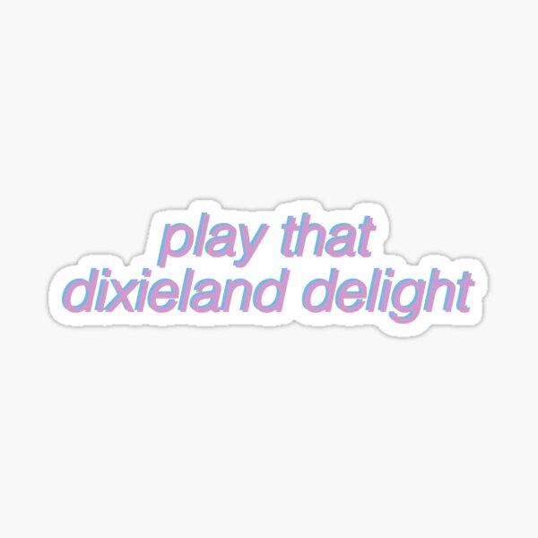 dixieland delight country music alabama Sticker