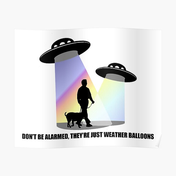 Just Weather Balloons Poster