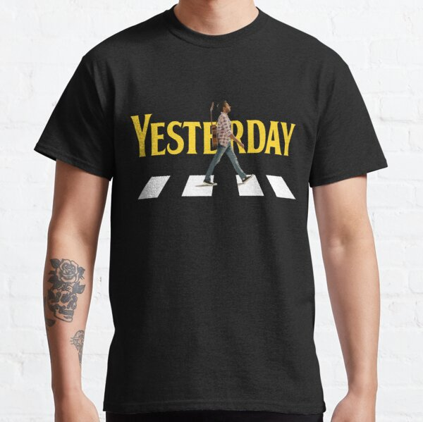 Yesterday Movie Shirt Classic T-Shirt