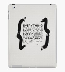 This Moment With You iPad Case/Skin