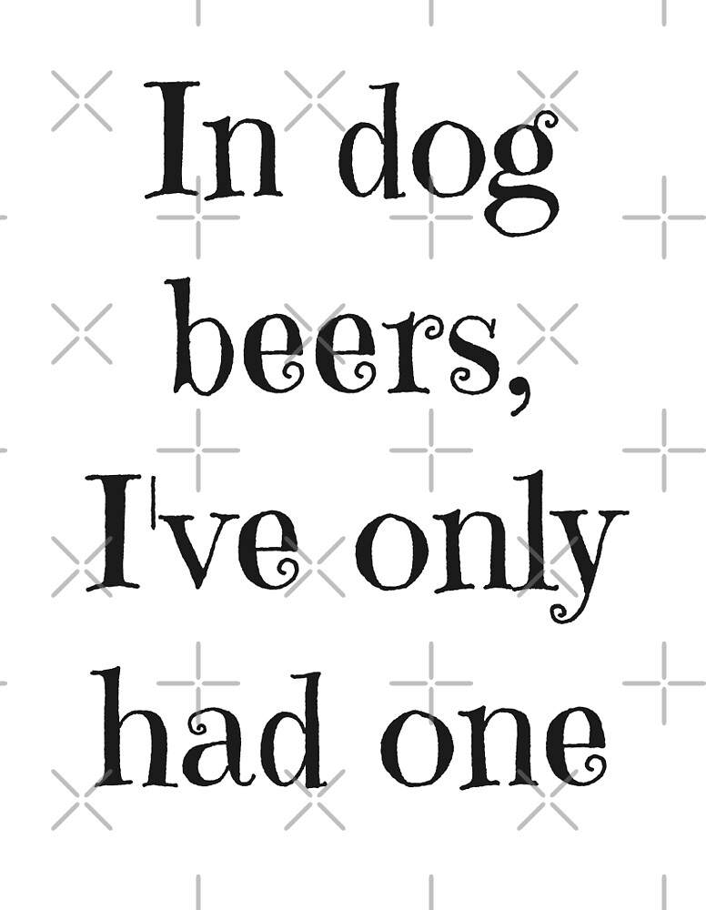 Dog Beers by xorbah