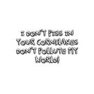Don't pollute my world by TaylerMacneill