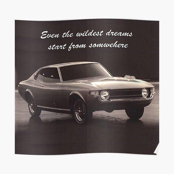 Dreams Come True - Toyota Celica TA22 Concept Poster