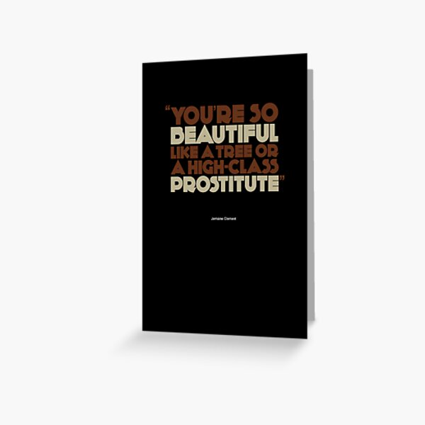 You're so beautiful...  |   poster Greeting Card