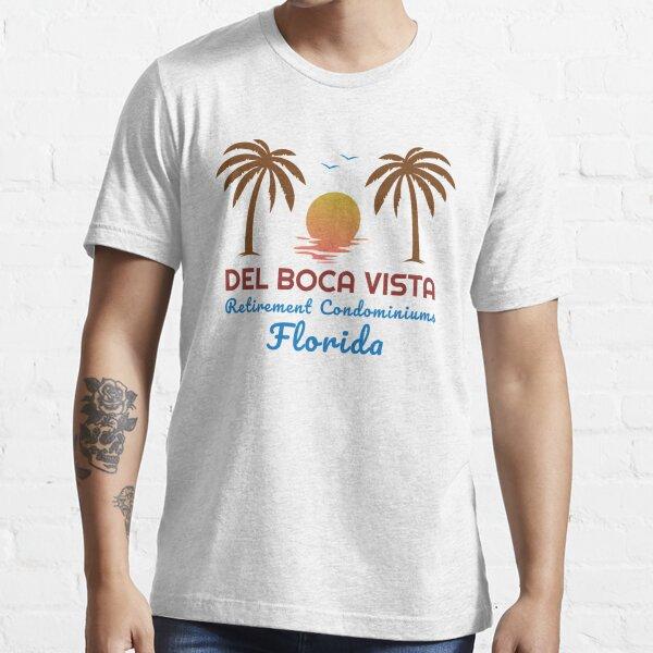 Del Boca Vista Retirement Condominiums Funny Florida Retirement Gift  Essential T-Shirt