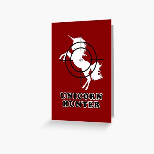 Unicorn Hunter Greeting Card
