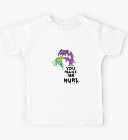 You Make Me Hurl - on lights Kids Clothes