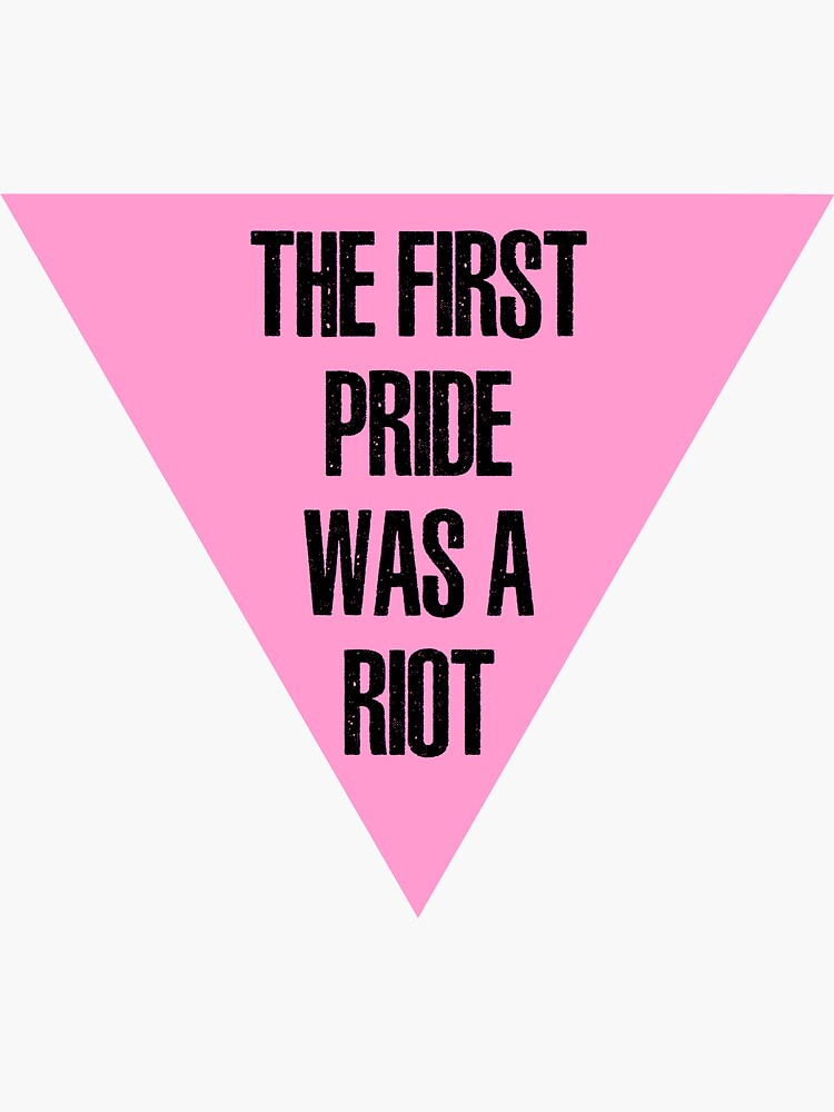 The First Pride was a Riot by roenfanz