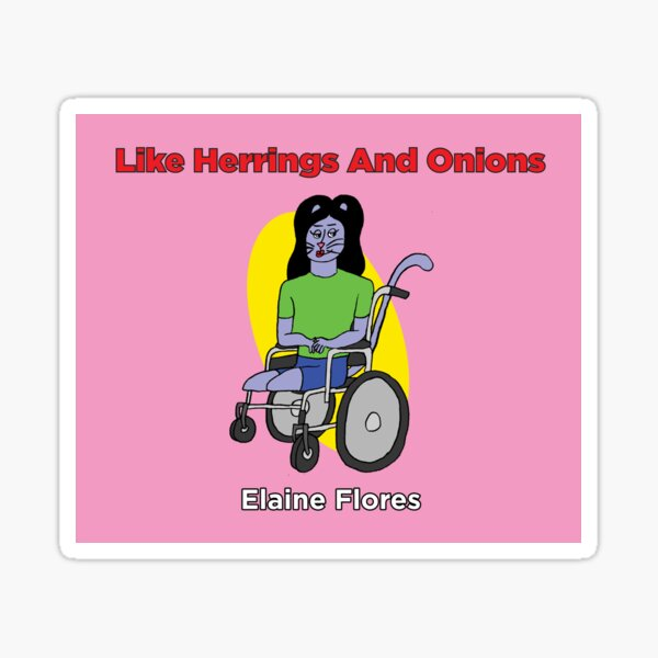 Like Herrings and Onions Characters: Elaine Flores Sticker