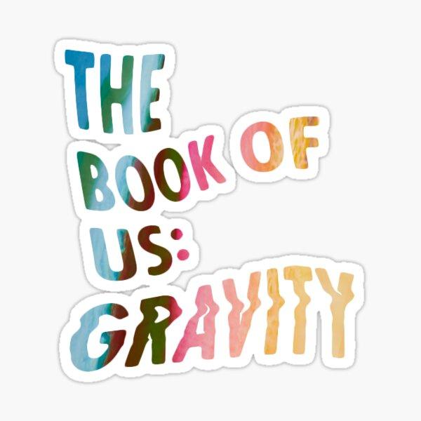 DÍA 6 The Book Of US: Gravity Logo Pegatina