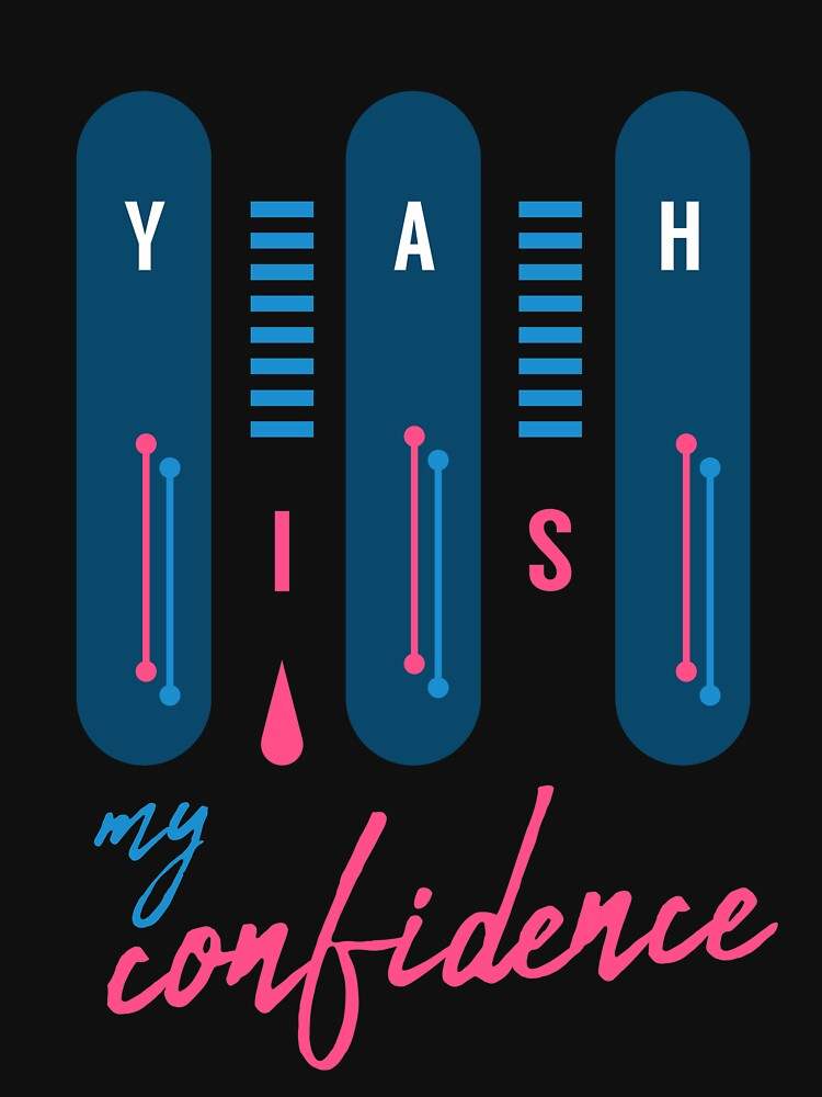 YAH is my Confidence  by creativequeen