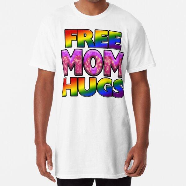Free Mom Hugs Long T-Shirt