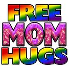 Free Mom Hugs by technoqueer