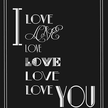I Love You Art Deco Style by CecelyBloom