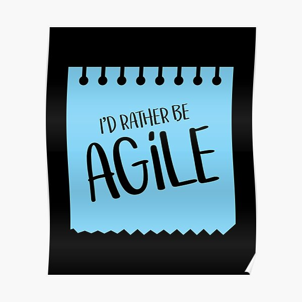 Rather Be Agile Design for Scrum Project Management Masters Poster