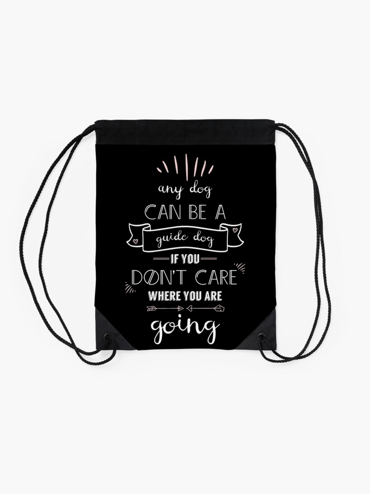 Alternate view of Any Dog Can Be a Guide Dog Drawstring Bag