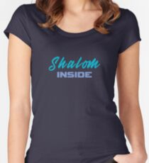 Shalom inside  Fitted Scoop T-Shirt