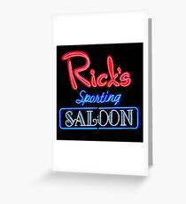 NightLife : Rick's Sporting Saloon Greeting Card