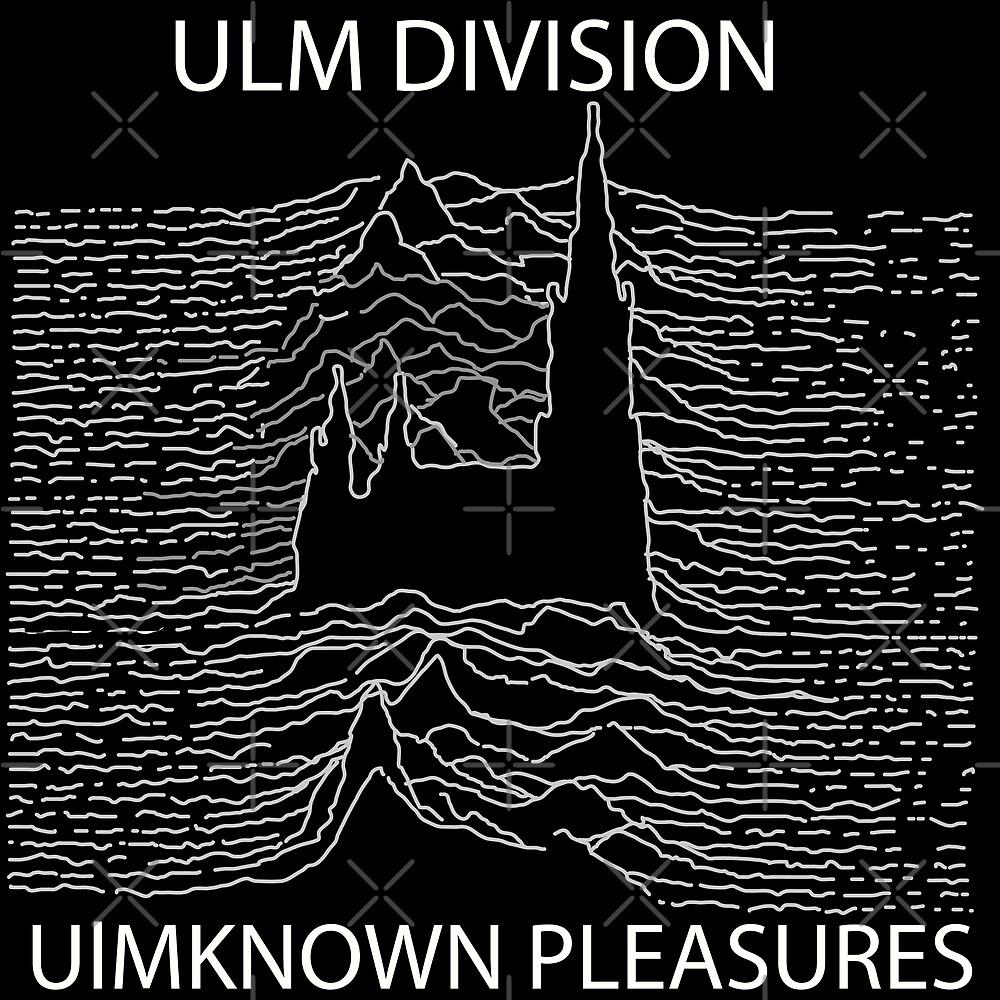 Ulm Division Ulmknown Pleasures by dave-ulmrolls
