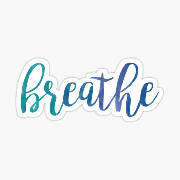 Breathe Watercolor Typography Inspirational Quote Sticker