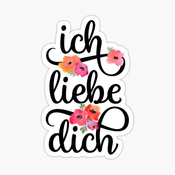 German Ich Liebe Dich I Love You Floral Typography Sticker