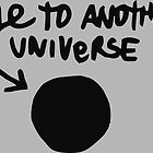 Chloe's Decal - Hole to Another Universe by scolecite