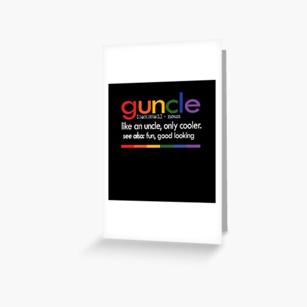 Guncle Definition Funny gay uncle tee shirt Greeting Card