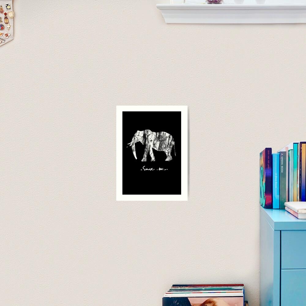 Save me Elephant Art Print