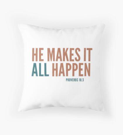 He makes it all happen - Proverbs 16:3 Floor Pillow