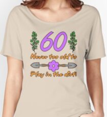 60th Birthday For Gardeners Women's Relaxed Fit T-Shirt