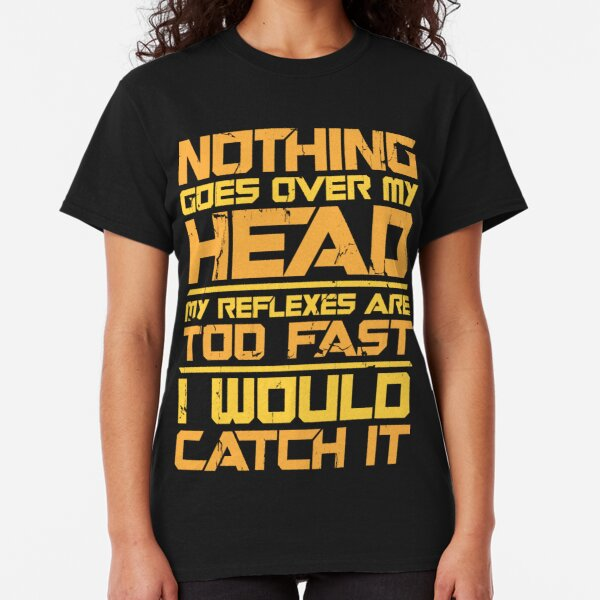 Drax's Reflexes Classic T-Shirt