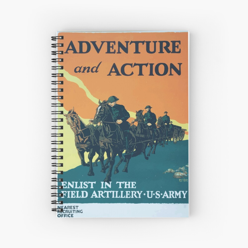 Adventure and action Enlist in the field artillery US Army Spiralblock