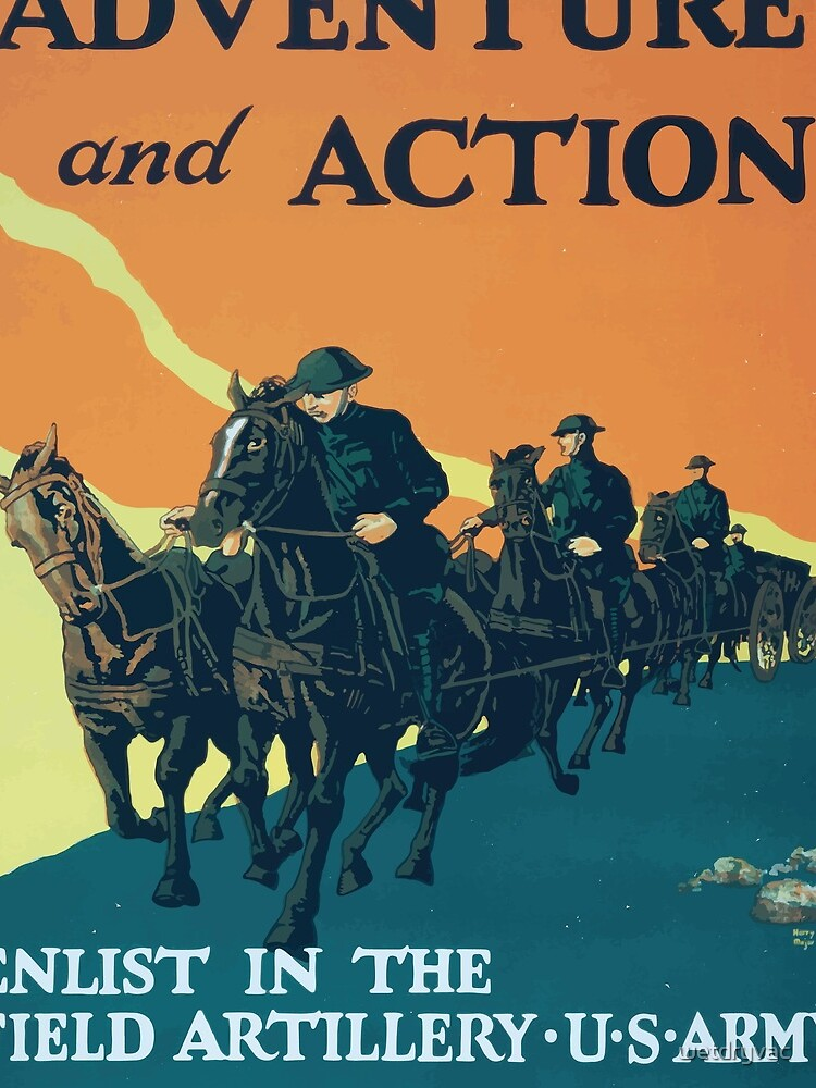 Adventure and action Enlist in the field artillery US Army von wetdryvac