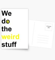 We do the weird stuff (hammer in o) Postcards