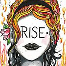 """Inspirational """"Rise"""" woman face by BarefootDoodles"""