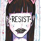 """Inspirational """"Resist"""" Woman Face by BarefootDoodles"""