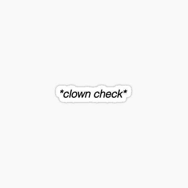 clown check funny tiktok trend Sticker
