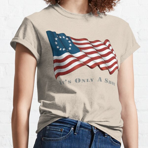 It's Only A Shoe Classic T-Shirt