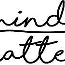 mind over matter by Sam Palahnuk