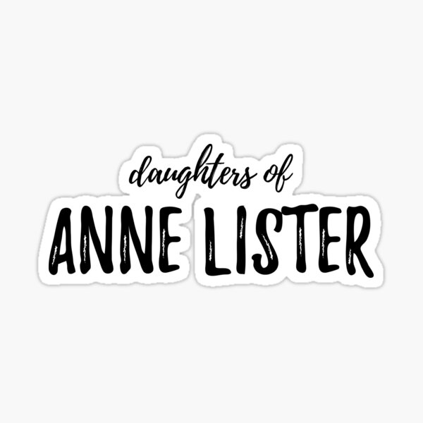 Daughters of Anne Lister Sticker